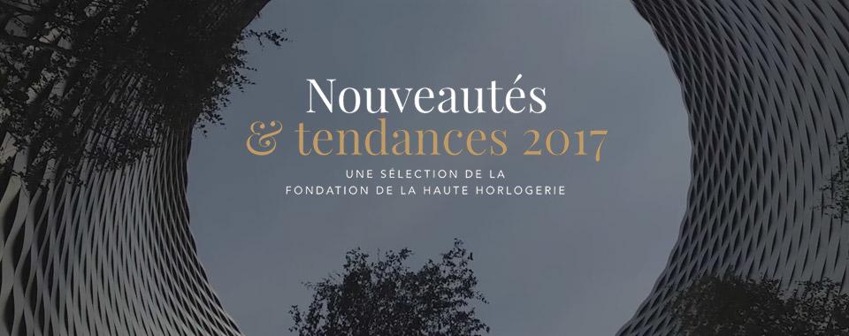 Tendances et Nouveautés 2017 (4/4)